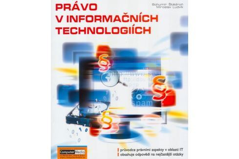 Dárek Štědroň Bohumír: Právo v informačních technologiích Počítače, nová média