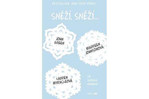 Dárek Green John, Johnsonová Maureen, Myracleo: Sněží, sněží... - Tři sváteční romance Pro mladé
