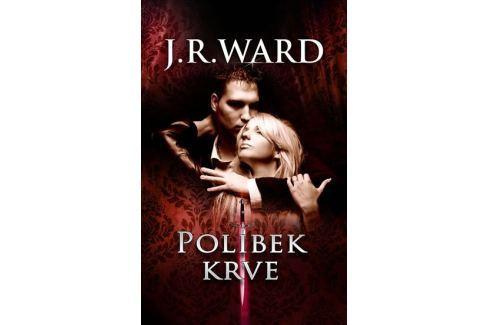 Dárek Ward J. R.: Polibek krve Pro mladé