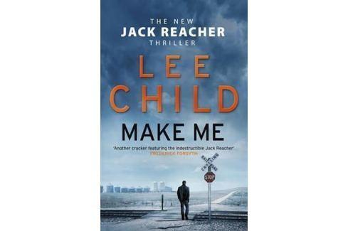 Dárek Child Lee: Make Me (Jack Reacher 20) Světová současná