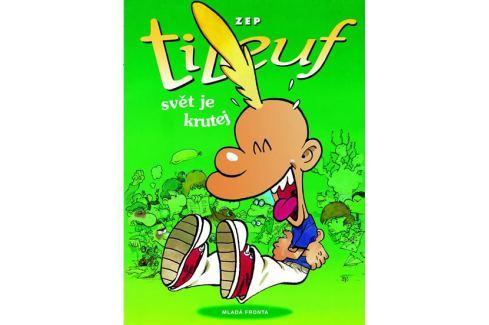 Dárek ZEP: Titeuf – Svět je krutej Komiksy