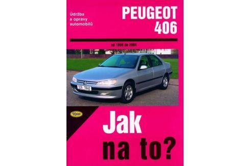 Dárek kolektiv: Peugeot 406 od 1996 - 2004 - Jak na to? - 74. Hobby - muži