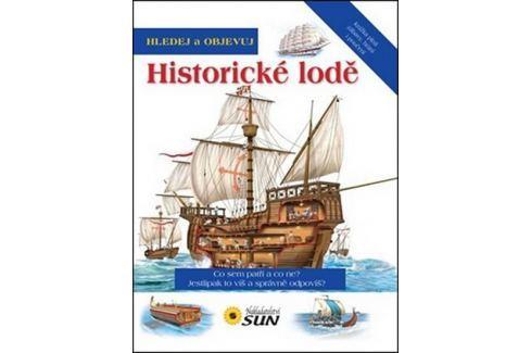 Dárek Hledej a objevuj historické lodě Naučná literatura do 10 let