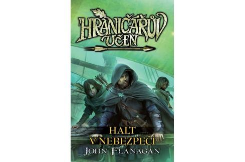 Dárek Flanagan John: Hraničářův učeň 9 - Halt v nebezpečí Sci-fi a fantasy