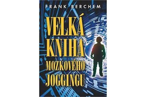 Dárek Berchem Frank: Velká kniha mozkového joggingu Křížovky, hlavolamy