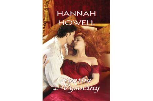 Dárek Howell Hannah: Svatba z Vysočiny Romány o lásce