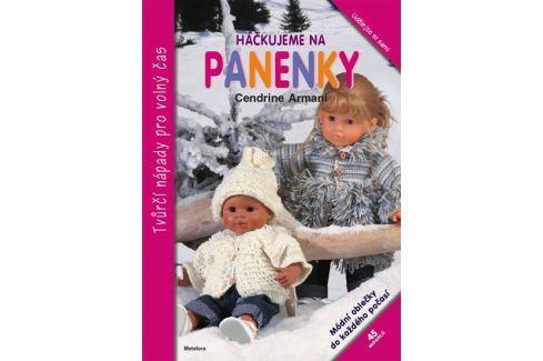 Dárek Armani Cendrine: Háčkujeme na panenky Hobby - ženy