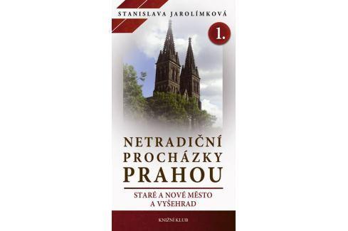 Dárek Jarolímková Stanislava: Netradiční procházky Prahou I - Staré a Nové Město a Vyšehrad Mapy, cestování