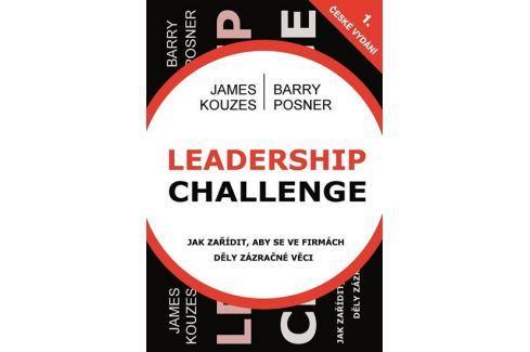 Dárek Kouzes James, Posner Barry: Leadership Challenge Životní pomoc