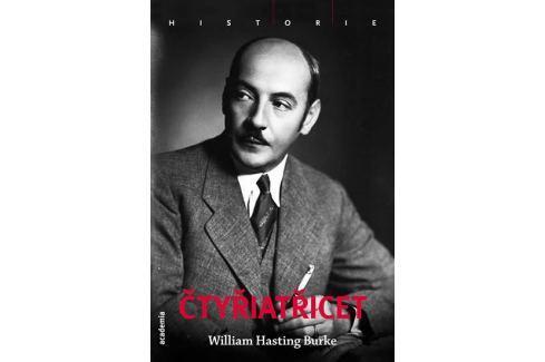 Dárek Hastings Burke William: Čtyřiatřicet Biografie