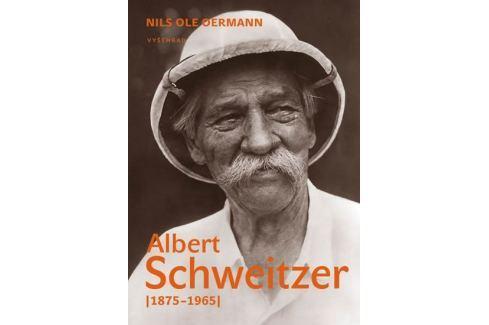 Dárek Oermann Nils Ole: Albert Schweitzer (1875-1965) Biografie