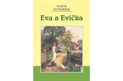 Dárek Pittnerová Vlasta: Eva a Evička Česká současná