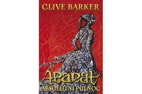 Dárek Barker Clive: Abarat - Absolutní půlnoc Pro mladé