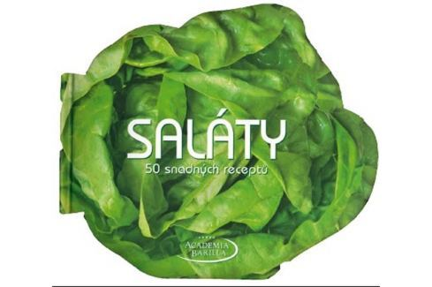 Dárek Saláty - 50 snadných receptů Kuchařky