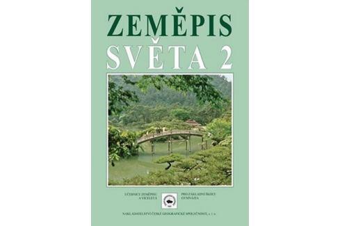 Dárek Holeček M. a kolektiv: Zeměpis světa 2 Slovníky, učebnice