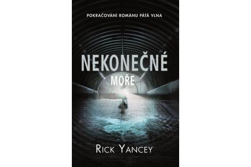 Dárek Yancey Rick: Nekonečné moře Sci-fi a fantasy