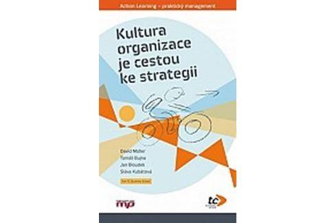 Dárek Müller a kolektiv David: Kultura organizace je cestou ke strategi Slovníky, učebnice