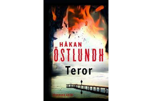 Dárek Östlundh Hakan: Teror - Severská krimi (Série Fredrik Broman 3) Dobrodružné, thrillery