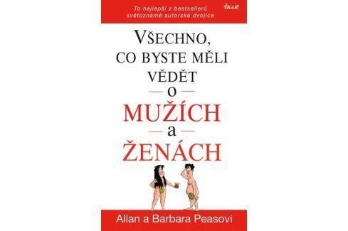 Dárek Peasovi Allan a Barbara: Všechno, co byste měli vědět o mužích a ženách - To nejlepší z bestsellerů Životní pomoc