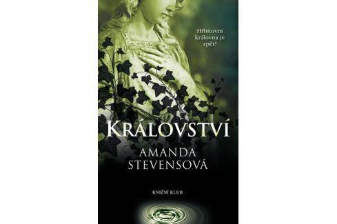 Dárek Stevensová Amanda: Království Společenské romány