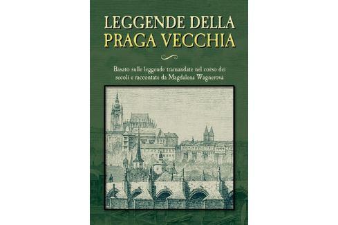 Dárek Wagnerová Magdalena: Leggende della Praga vecchia Světová současná