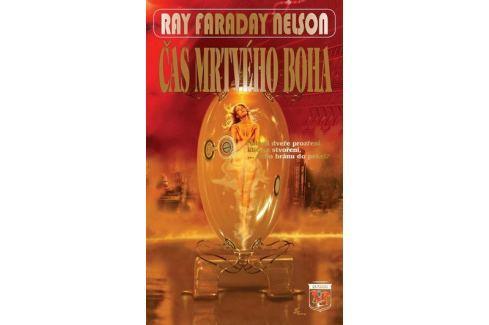 Dárek Nelson Ray Faraday: Čas mrtvého boha Sci-fi a fantasy