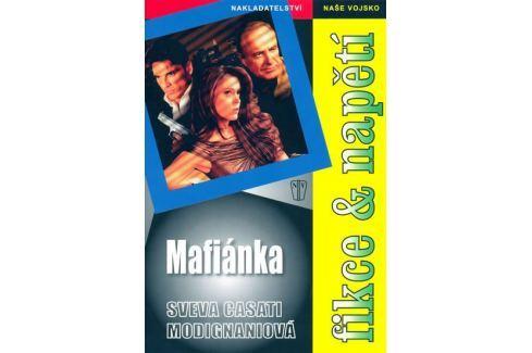 Dárek Modignani Sveva Casati: Mafiánka - brož. Dobrodružné, thrillery