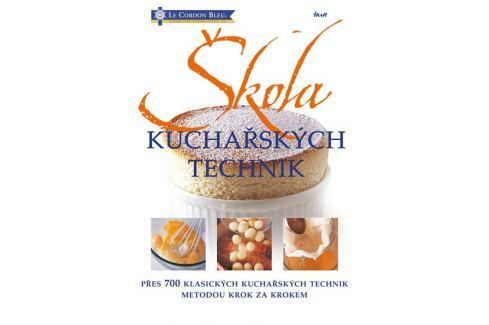 Dárek Wright Jeni, Treuille Eric: Škola kuchařských technik - přes 700 klasických kuchařských technik meto Kuchařky