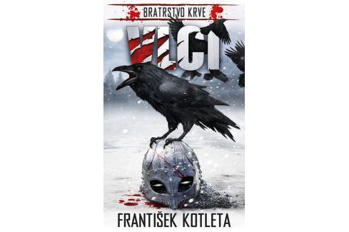 Dárek Kotleta František: Vlci - Bratrstvo krve Sci-fi a fantasy