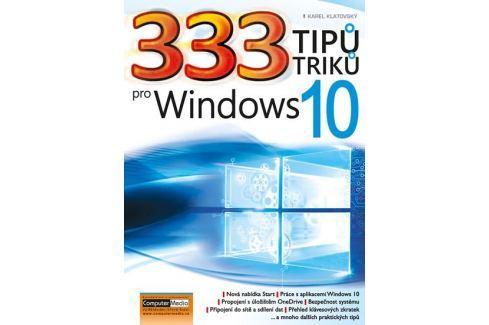 Dárek Klatovský Karel: 333 tipů a triků pro Windows 10 Počítače, nová média