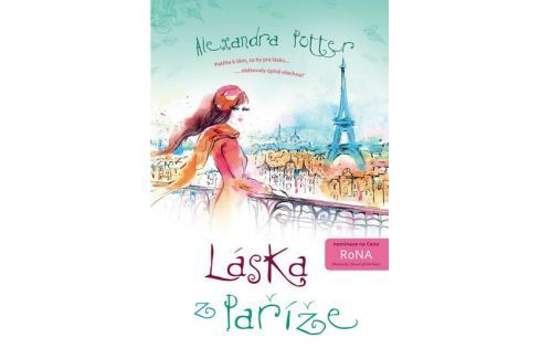Dárek Potter Alexandra: Láska z Paříže Romány o lásce