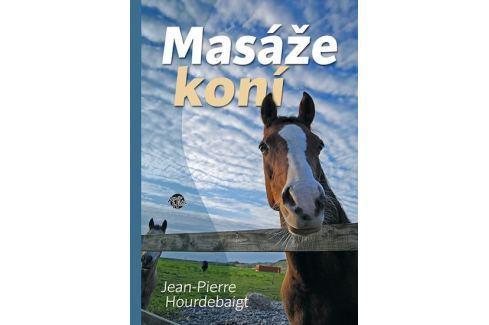 Dárek Hourdebaigt Jean-Pierre: Masáže koní Zvířata