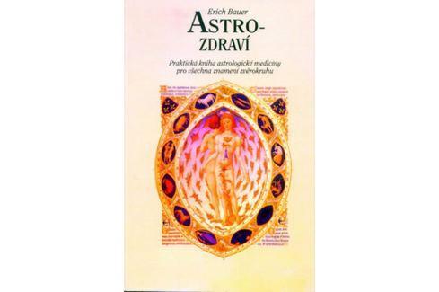 Dárek Bauer Erich: Astro-zdraví Esoterika, náboženství