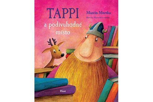 Dárek Mortka Marcin: Tappi a podivuhodné místo Beletrie do 10 let