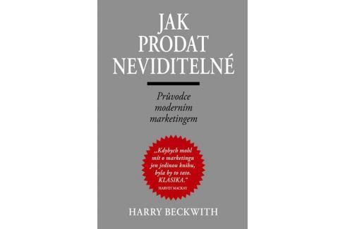 Dárek Beckwith Harry: Jak prodat neviditelné Životní pomoc